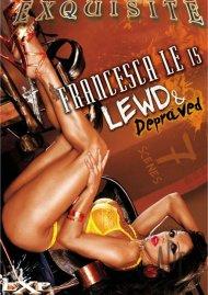 Francesca Le Is Lewd & Depraved