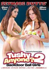 Seymore Butts' Tushy Anyone? 2