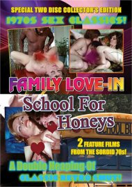 Family Love-In/School for Honeys