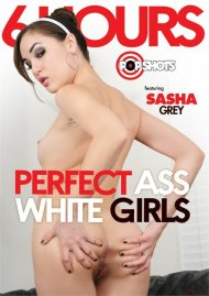 Perfect Ass White Girls - 6 Hours