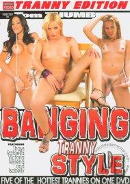 Banging Tranny Style