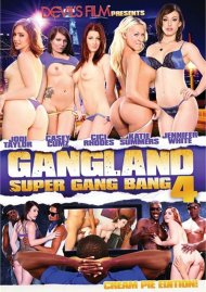 Gangland Super Gang Bang 4: Creampie Edition