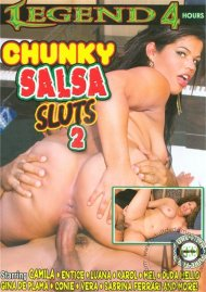 Chunky Salsa Sluts 2 Porn Video