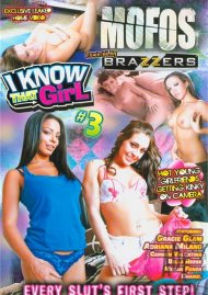 MOFOS: I Know That Girl 3 Porn Video
