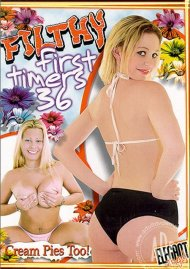 Filthy First Timers Vol. 36 Porn Video