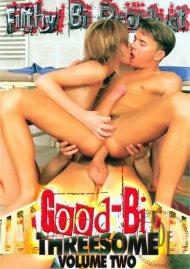 Good-Bi Threesome #2