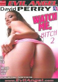 Watch Me, Bitch 2