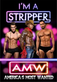 I'm A Stripper: America's Most Wanted