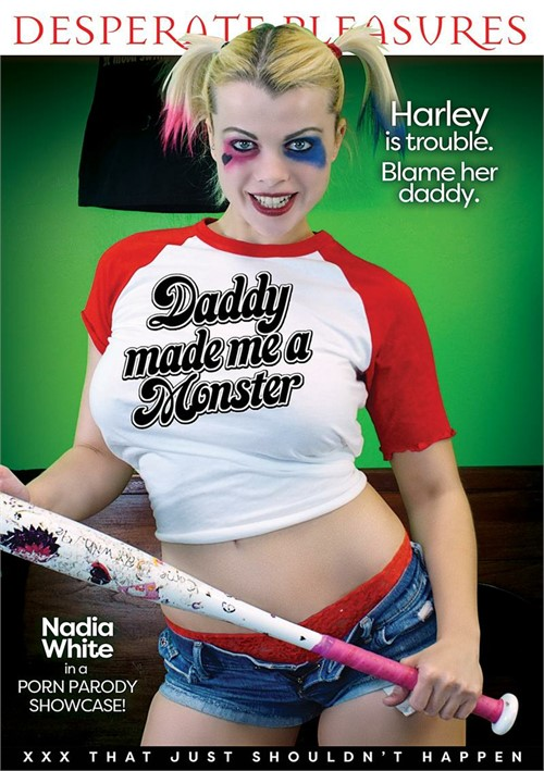 Daddy Made Me A Monster
