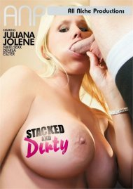 Stacked And Dirty