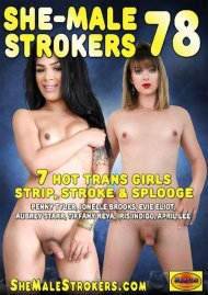She-Male Strokers 78 Porn Video