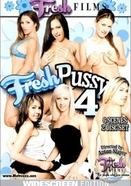 Fresh Pussy 4 Porn Video