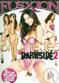 Brunettes The Darkside 2 Porn Video