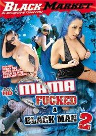Mama Fucked A Black Man 2 Porn Video