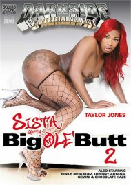 Sista Gotta Big Ole' Butt 2 Porn Video