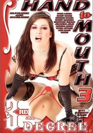 Hand to Mouth 3 Porn Video