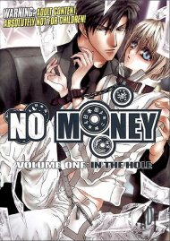 No Money Vol. 1:  In The Hole