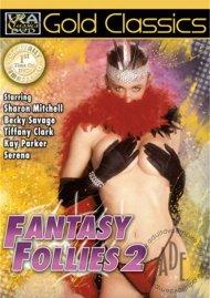 Fantasy Follies 2 Porn Video