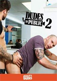 Dudes In Public 2