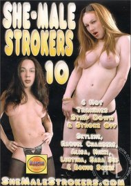 She-Male Strokers 10 Porn Video