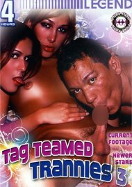 Tag Teamed Trannies 3 Porn Video