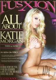 All About Katie Morgan Porn Video
