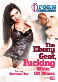 Ebony Gent, Fucking White UK Wives, The Porn Video