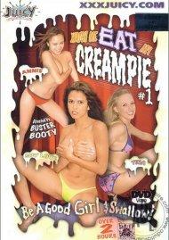 Watch Me Eat My Creampie #1
