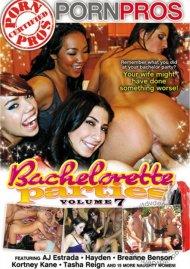 Bachelorette Parties Vol. 7, The