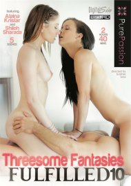 Threesome Fantasies Fulfilled 10 Porn Movie