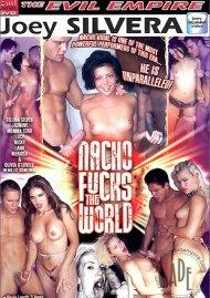Nacho Fucks The World Porn Movie