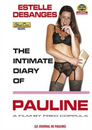 Intimate Diary Of Pauline, The (French) Porn Video