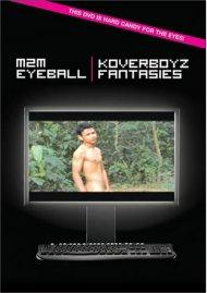 M2M Eyeball/Koverboyz Fantasies