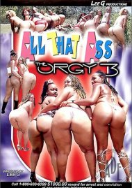 All That Ass: The Orgy 3 Porn Video