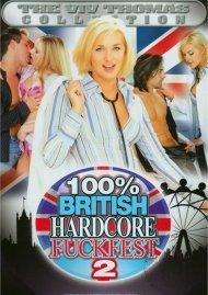 100% British Hardcore Fuckfest 2 Porn Video