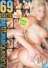 69 Scenes: Big Tit Anal Queens