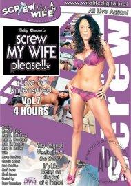 Screw My Wife, Please: Live & Uncensored Vol. 7 Porn Video