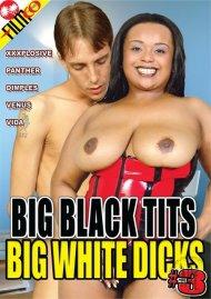 Big Black Tits Big White Dicks #3 Porn Video