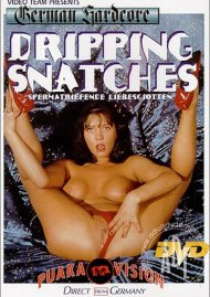 Dripping Snatches Porn Video