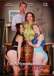 I'm A Nymphomaniac Like My Mom Porn Video