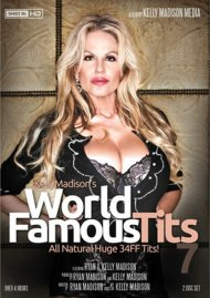 Kelly Madison's World Famous Tits Vol. 7