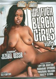 We Fuck Black Girls Vol. 2