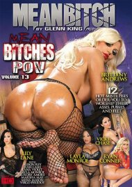 Mean Bitches P.O.V. Vol. 13 Porn Video
