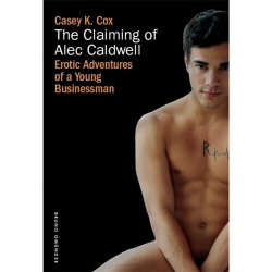 Claiming of Alec Caldwell, The Sex Toy