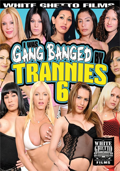 I Was Gang Banged By Trannies 6