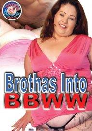 Brothas Into BBWW Porn Video