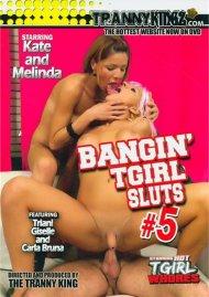 Bangin' TGirl Sluts #5 Porn Video