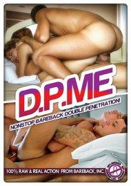 D.P. Me: Nonstop Bareback Double Penetration! Porn Video