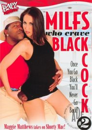 MILFs Who Crave Black Cock 2 Porn Video