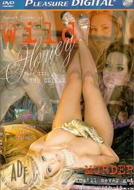 Wild Honey Part 3: The Climax